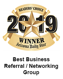 Arizona Daily Star 2019 Winner - Tucson Business Networking - Best Business Referral / Networking Group