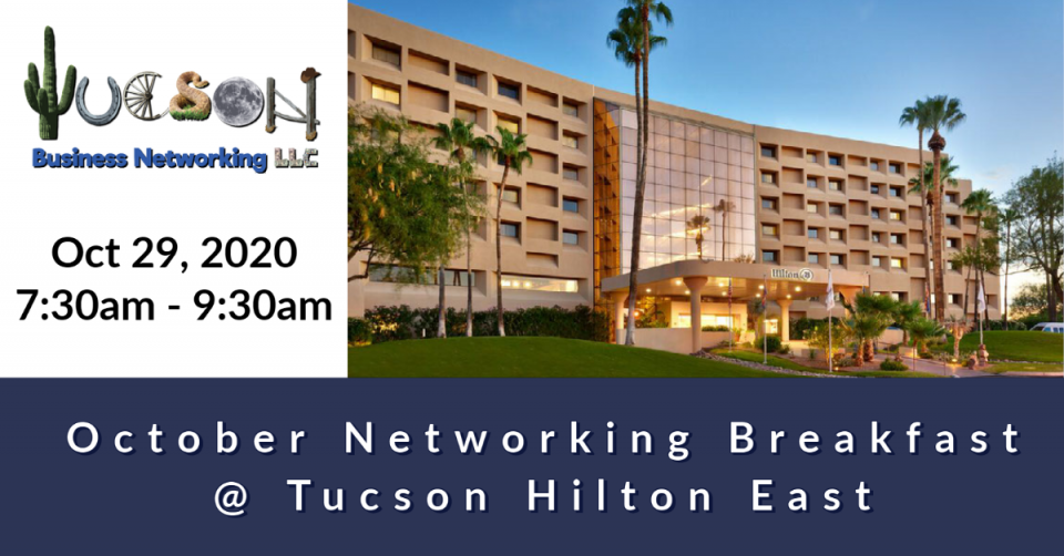 Tucson Business Networking October 2020 Breakfast at Hilton Tucson East